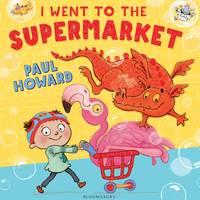 Howard, Paul - I Went to the Supermarket - 9781408844700 - V9781408844700