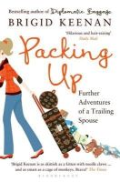 Keenan, Brigid - Packing Up: Further Adventures of a Trailing Spouse - 9781408846926 - KTK0097657