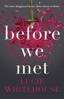 Lucie Whitehouse - Before We Met - 9781408853580 - KAK0007121