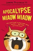 Proimos III, James - Apocalypse Miaow Miaow - 9781408856857 - V9781408856857