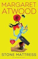 Atwood, Margaret - Stone Mattress: Nine Tales - 9781408857168 - V9781408857168