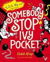 Krisp, Caleb - Somebody Stop Ivy Pocket - 9781408858677 - V9781408858677
