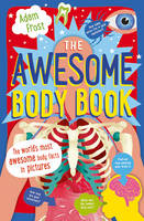 Frost, Adam - The Awesome Body Book - 9781408862353 - V9781408862353