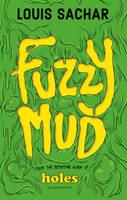 Sachar, Louis - Fuzzy Mud - 9781408864753 - V9781408864753