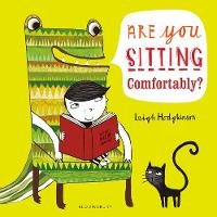 Hodgkinson, Leigh - Are You Sitting Comfortably? - 9781408864838 - V9781408864838