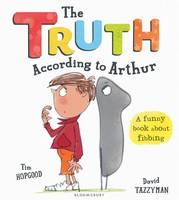 Hopgood, Tim - The Truth According to Arthur - 9781408864999 - V9781408864999