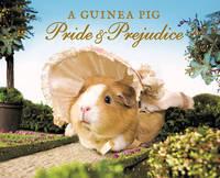 Austen, Jane, Goodwin, Alex, Gammell, Tess - A Guinea Pig Pride & Prejudice - 9781408865514 - V9781408865514