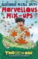 McCall Smith, Alexander - Alexander McCall Smiths Marvellous Mix-ups - 9781408865880 - V9781408865880