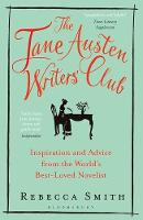 Smith, Rebecca - The Jane Austen Writers' Club: Inspiration and Advice from the World's Best-Loved Novelist - 9781408866054 - V9781408866054