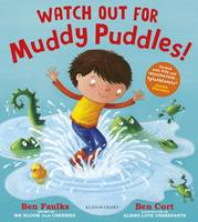 Faulks, Ben - Watch Out for Muddy Puddles! - 9781408867204 - V9781408867204