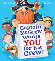 Sperring, Mark - Captain McGrew Wants You for His Crew! - 9781408871034 - V9781408871034