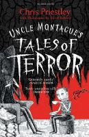 Priestley, Chris - Uncle Montague's Tales of Terror - 9781408871096 - V9781408871096
