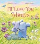 Sperring, Mark - I'll Love You Always - 9781408873328 - V9781408873328