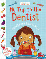 - My Trip to the Dentist Activity and Sticker Book - 9781408873748 - V9781408873748