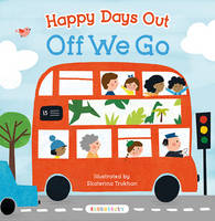 - Happy Days Out: Off We Go! - 9781408876688 - V9781408876688