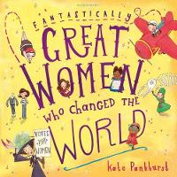 Pankhurst, Kate - Fantastically Great Women Who Changed the World - 9781408876985 - V9781408876985