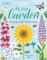 KEW MY FIRST GARDEN ACTIVITY AND STICKER BOOK - - Kew My First Garden Activity and Sticker Book - 9781408879283 - V9781408879283