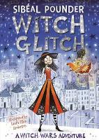 Pounder, Sibeal - Witch Glitch (Witch Wars) - 9781408880340 - 9781408880340