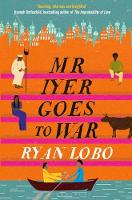 Lobo, Ryan - Mr Iyer Goes to War - 9781408881590 - V9781408881590
