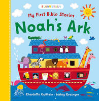 Guillain, Charlotte - My First Bible Stories: Noah's Ark - 9781408883631 - V9781408883631