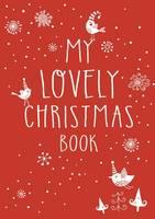 MY LOVELY CHRISTMAS BOOK - - My Lovely Christmas Book - 9781408883679 - V9781408883679
