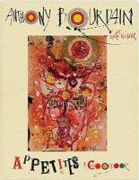 Bourdain, Anthony - Appetites: A Cookbook - 9781408883839 - 9781408883839