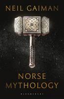 Neil Gaiman - Norse Mythology - 9781408886809 - V9781408886809