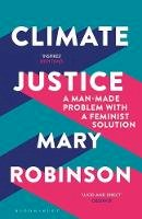 Robinson, Mary - Climate Justice: Hope, Resilience, and the Fight for a Sustainable Future - 9781408888438 - V9781408888438