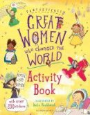 Pankhurst, Kate - Fantastically Great Women Who Changed the World Activity Book - 9781408889961 - V9781408889961