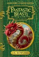 Rowling, J.K. - Fantastic Beasts and Where to Find Them: Hogwarts Library Book - 9781408894590 - V9781408894590