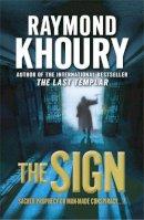 Khoury, Raymond - The Sign - 9781409102137 - KST0014550