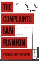 Rankin, Ian - THE COMPLAINTS - 9781409103479 - V9781409103479