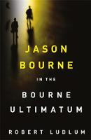 Robert Ludlum - The Bourne Ultimatum (Bourne 3) - 9781409117711 - V9781409117711