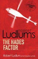 Ludlum, Robert - The Hades Factor - 9781409117735 - V9781409117735