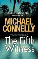 Connelly, Michael - The Fifth Witness - 9781409118336 - KSS0015186