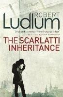 Ludlum, Robert - The Scarlatti Inheritance - 9781409118619 - V9781409118619