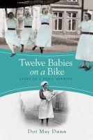 May Dunn, Dot - Twelve Babies on a Bike - 9781409120100 - V9781409120100