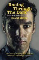 David Millar - Racing Through the Dark - 9781409120384 - V9781409120384