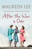 Lee, Maureen - After the War is Over - 9781409121107 - KTM0006038