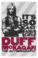 McKagan, Duff - It's So Easy (and other lies): The Autobiography - 9781409127390 - V9781409127390