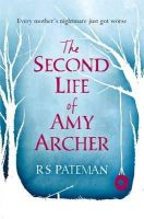 Pateman, R.S. - The Second Life of Amy Archer - 9781409128564 - 9781409128564