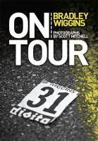 Wiggins, Bradley - On Tour - 9781409131366 - V9781409131366