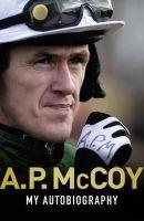 McCoy, A.P. - My Autobiography - 9781409131663 - KIN0036710
