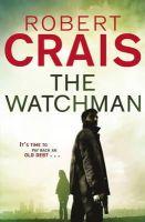 ROBERT CRAIS - The Watchman - 9781409135593 - V9781409135593
