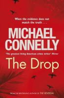 Connelly, Michael - The Drop - 9781409136309 - KRA0011443