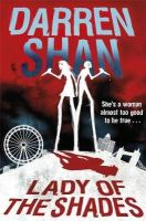 Shan, Darren - Lady of the Shades - 9781409143611 - KEX0258692