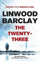 Barclay, Linwood - The Twenty-Three: (Promise Falls Trilogy Book 3) - 9781409146520 - KIN0031941