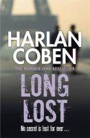 Coben, Harlan - Long Lost - 9781409150466 - 9781409150466