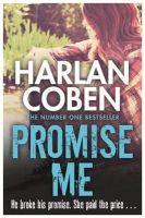 Coben, Harlan - Promise Me - 9781409150503 - 9781409150503