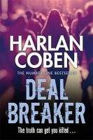 Coben, Harlan - Deal Breaker (Myron Bolitar 01) - 9781409150541 - 9781409150541